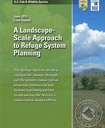 A Landscape-Scale Approach to Refuge Planning